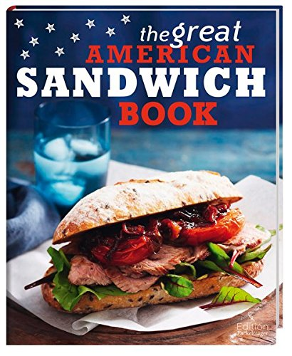 Preisvergleich Produktbild The Great American Sandwich Book