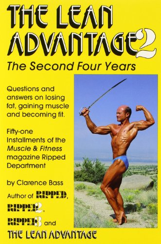 The Lean Advantage 2: The Second Four Years por Clarence Bass