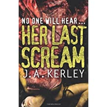 Her Last Scream (Carson Ryder) by Jack Kerley (2011-09-01)