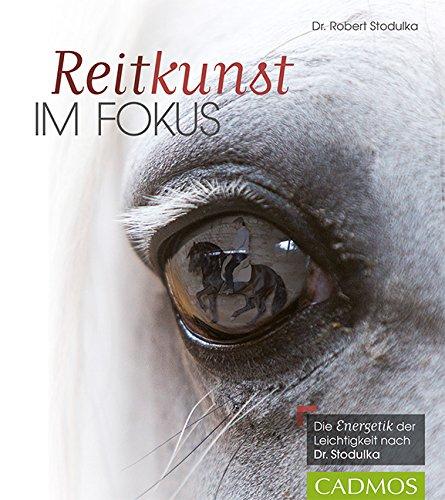 """Reitkunst im Fokus: Die """"Energetik"""" der Leichtigkeit nach Dr. Stodulka"""