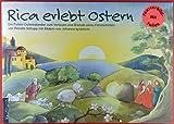 Rica erlebt Ostern. Ein Folien-Osterkalender zum Vorlesen und Basteln eines Fensterbildes. ACHTUNG: ohne Fensterbildfolien!!! Nur Buch.