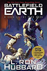 Battlefield Earth: The New York Times Bestselling Novel: as Big as Star Wars and as Desperate as Hunger Games