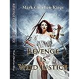 REVENGE IS WILD JUSTICE (The Dalton Saga Book 1) (English Edition)