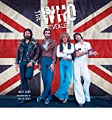 [(The Who Revealed)] [ By (author) Matt Kent, Introduction by Paul Du Noyer ] [August, 2010]