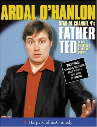 ardal-ohanlon-star-of-channel-4s-father-ted-in-his-hilarious-stand-up-show-harpercollinscomedy