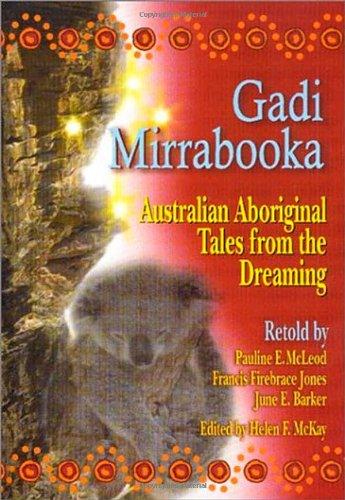 Gadi Mirrabooka: Australian Aboriginal Tales from the Dreaming (World Folklore Series)
