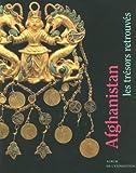 Afghanistan - Les trésors retrouvés, Collections du Musée national d'Afghanistan