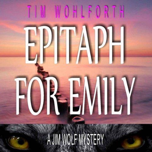 Epitaph for Emily  Audiolibri