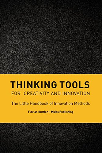 Thinking tools for creativity and innovation