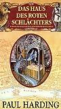 Das Haus des roten Schlächters. Kriminalroman aus dem mittelalterlichen London - Paul Harding