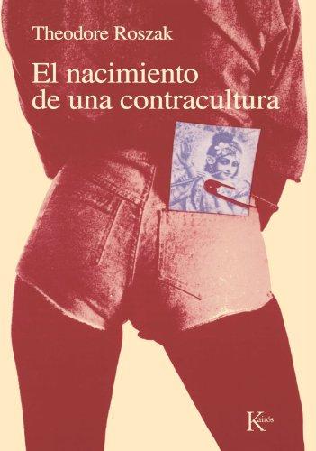 El nacimiento de la contracultura