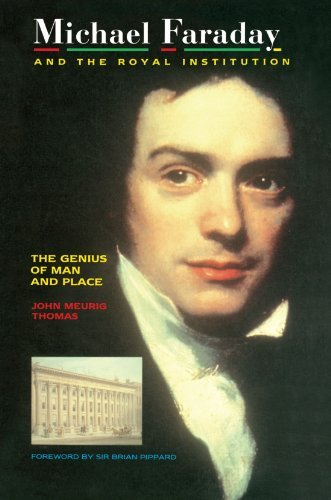 Michael Faraday and The Royal Institution: The Genius of Man and Place (PBK) by J.M Thomas (1991-01-01)