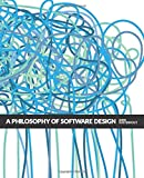 A Philosophy of Software Design