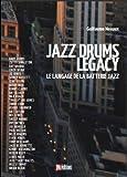 Telecharger Livres Jazz Drums Legacy Le langage de la batterie jazz (PDF,EPUB,MOBI) gratuits en Francaise