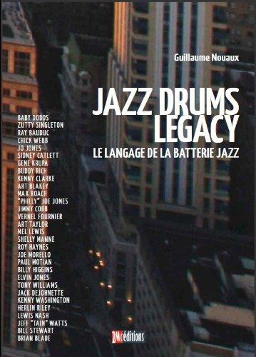 Jazz Drums Legacy - Le langage de la batterie jazz