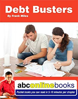 Debt Busters (Life & Business Self Help Pocket Books (10 min read) Book 14)