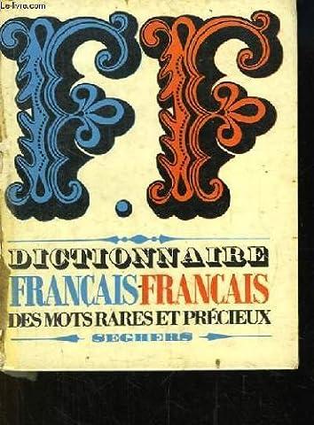 Dictionnaire français - français des mots rares et précieux