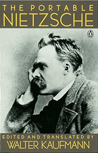 The Portable Nietzsche (Viking Portable Library)