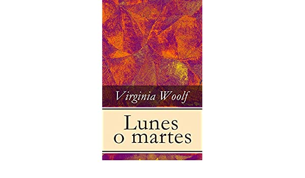 Lunes o martes (Spanish Edition)