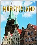 Reise durch das MÜNSTERLAND - Ein Bildband mit über 190 Bildern auf 140 Seiten - STÜRTZ Verlag - Dietmar Damwerth & Brigitte Merz