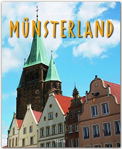 Reise durch das MÜNSTERLAND - Ein Bildband mit über 190 Bildern auf 140 Seiten - STÜRTZ Verlag