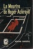Le meurtre de roger ackroyd - Le Livre de poche Policier