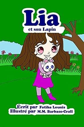 lia et son lapin french edition ebook fatiha lounis m m barbaso crall kindle shop. Black Bedroom Furniture Sets. Home Design Ideas