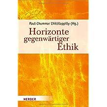 Horizonte gegenwärtiger Ethik: Festschrift für Josef Schuster SJ