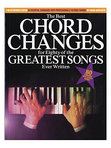 The Best Chord Changes For Eighty Of The Greatest Songs Ever Written. Partitions pour Ligne De Mélodie, Paroles et Accords(Symboles d'Accords)