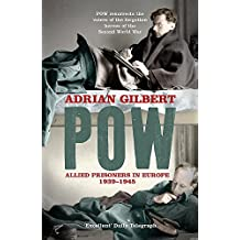 POW: Allied Prisoners in Europe, 1939-45