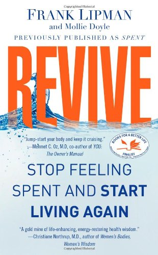 Revive: Stop Feeling Spent and Start Living Again