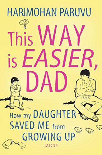 This way is easier dad ebook harimohan paruvu amazon kindle this way is easier dad by paruvu harimohan fandeluxe Ebook collections