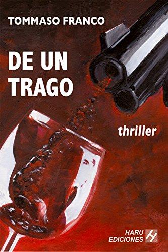 De un trago por Tommaso Franco