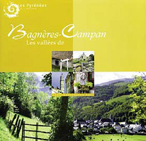 Les vallées de Bagnères-Campan