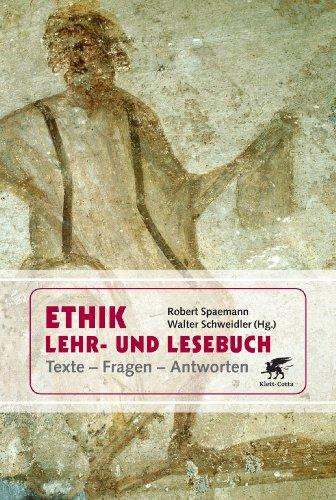 Ethik Lehr- und Lesebuch: Texte - Fragen - Antworten