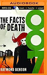 The Facts of Death (James Bond) by Raymond Benson (2015-10-06)