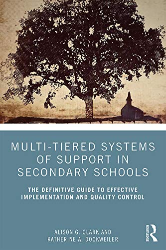 Multi-Tiered Systems of Support in Secondary Schools: The Definitive Guide to Effective Implementation and Quality Control (English Edition)