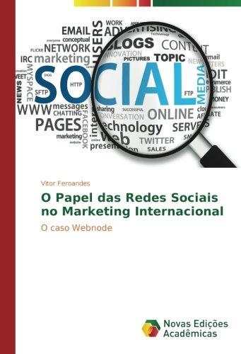 O Papel das Redes Sociais no Marketing Internacional: O caso Webnode
