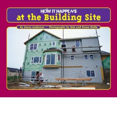How It Happens at the Building Site (How It Happens) (Hardback) - Common