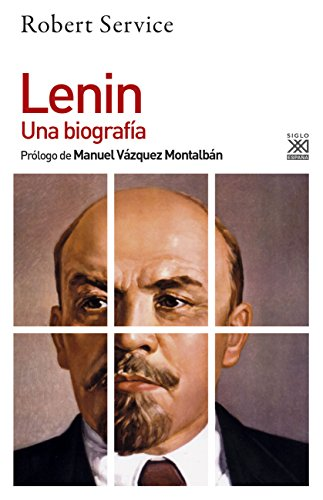 Lenin. Una Biografía (Siglo XXI de España General)