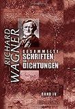 Gesammelte Schriften und Dichtungen: Band IV. Oper und Drama, Teil 2, 3. Eine Mitteilung an meine Freunde - Richard Wagner