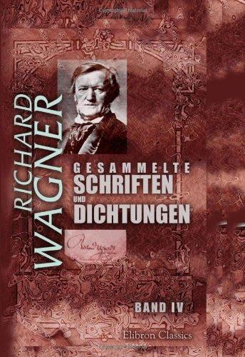 Gesammelte Schriften und Dichtungen: Band IV. Oper und Drama, Teil 2, 3. Eine Mitteilung an meine Freunde