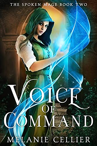Voice Of Command The Spoken Mage Book 2 English Edition Ebook