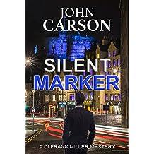 SILENT MARKER (DI Frank Miller Series Book 2)