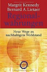 Regionalwährungen: Neue Wege zu nachhaltigem Wohlstand