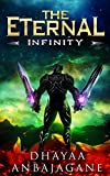 The Eternal: Infinity - A LitRPG Saga (The World of Ga'em Book 4)