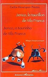 Jerico, le taurillon de Vila Franca : Edition bilingue français-portugais