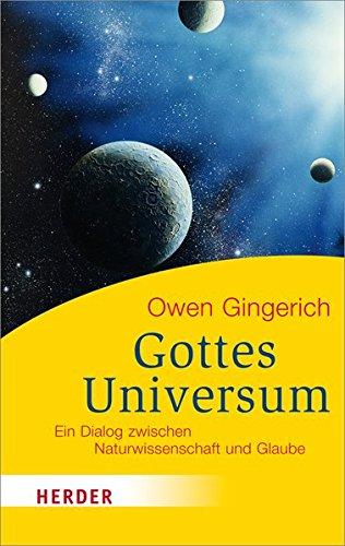 Gottes Universum: Ein Dialog zwischen Naturwissenschaft und Glaube (HERDER spektrum)