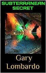 Subterranean Secret (English Edition)