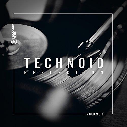 Technoid Reflection, Vol. 2
